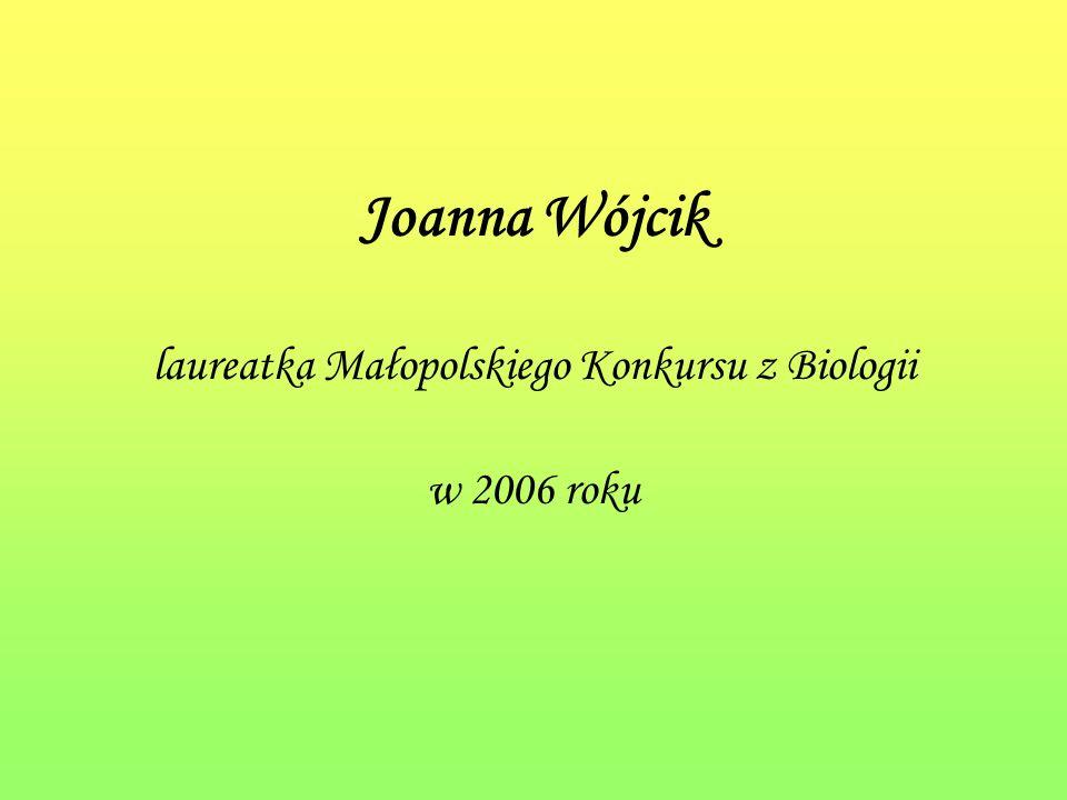 laureatka Małopolskiego Konkursu z Biologii