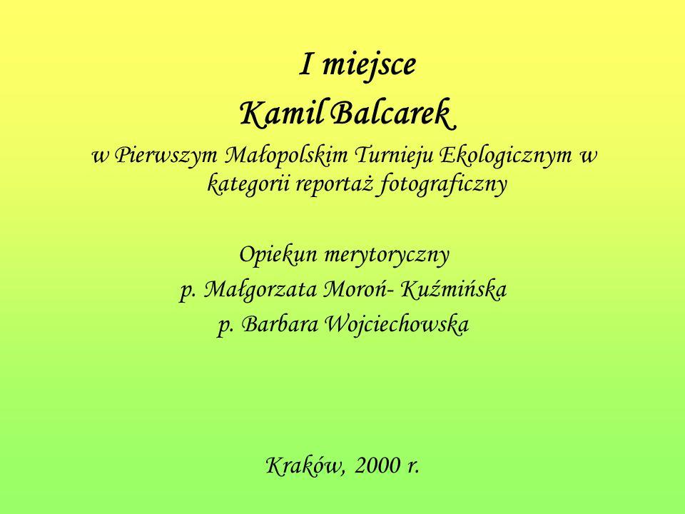 I miejsce Kamil Balcarek