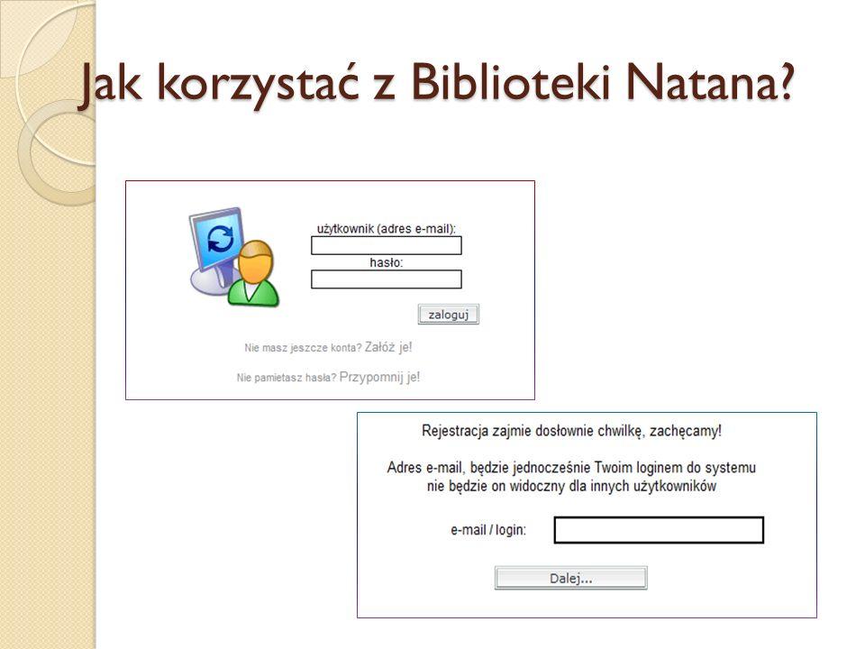 Jak korzystać z Biblioteki Natana