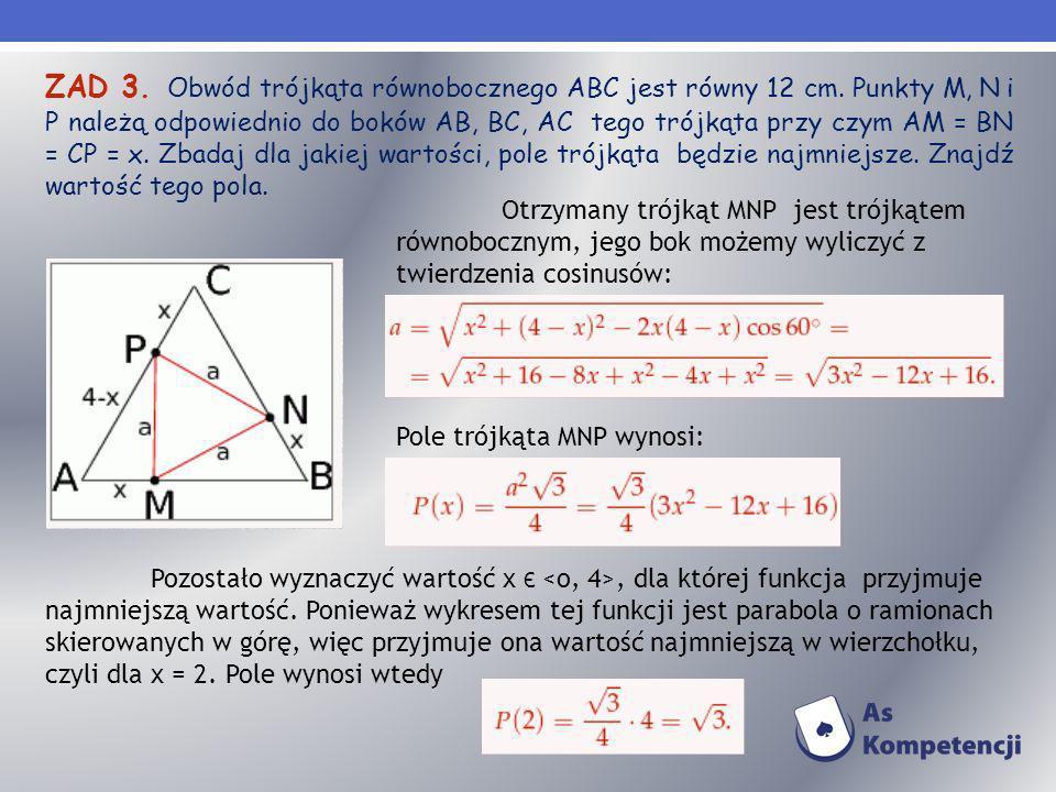 ZAD 3. Obwód trójkąta równobocznego ABC jest równy 12 cm