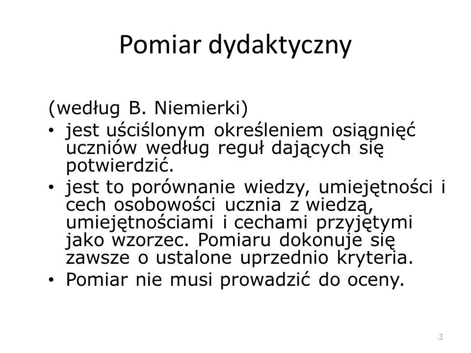 Pomiar dydaktyczny (według B. Niemierki)