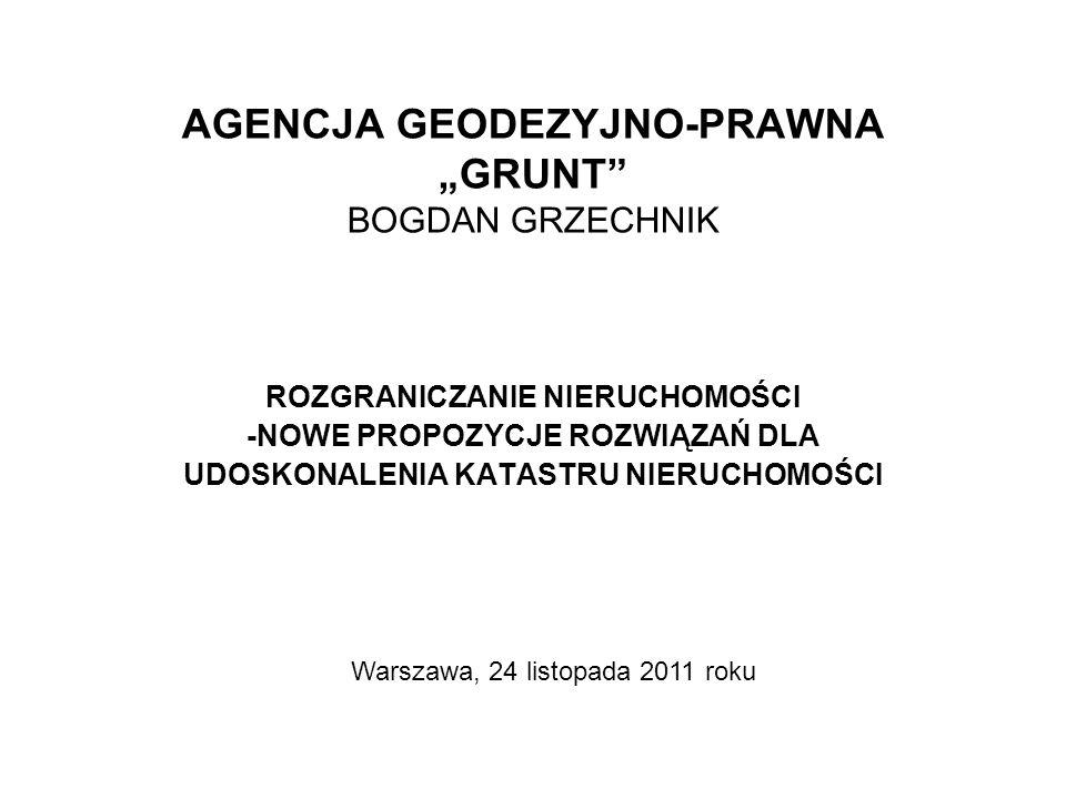 """AGENCJA GEODEZYJNO-PRAWNA """"GRUNT BOGDAN GRZECHNIK"""