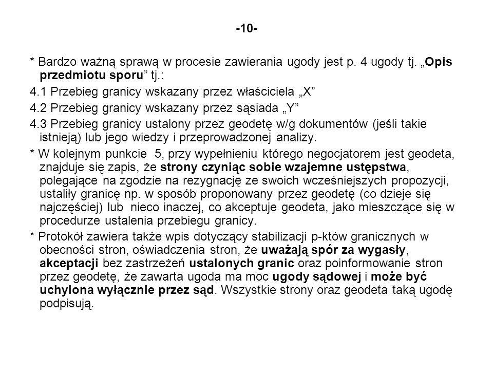 """-10- * Bardzo ważną sprawą w procesie zawierania ugody jest p. 4 ugody tj. """"Opis przedmiotu sporu tj.:"""