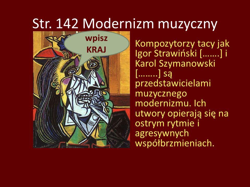 Str. 142 Modernizm muzyczny