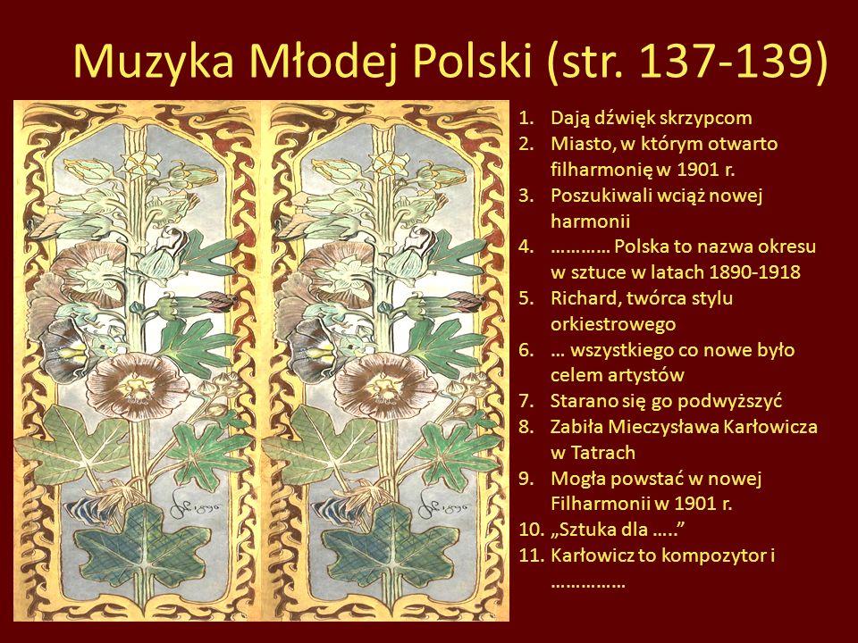 Muzyka Młodej Polski (str. 137-139)