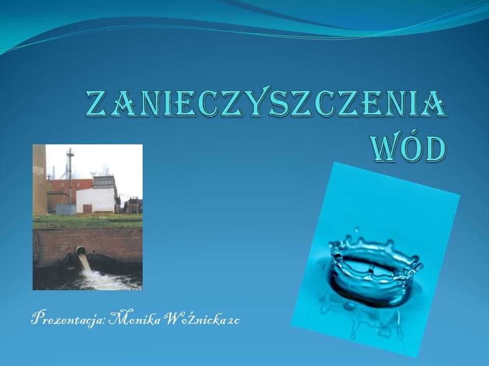Prezentacja: Monika Woźnicka 2c