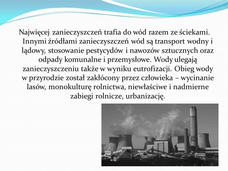 Najwięcej zanieczyszczeń trafia do wód razem ze ściekami