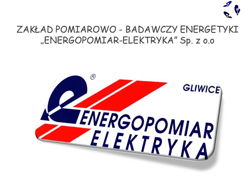 """ZAKŁAD POMIAROWO - BADAWCZY ENERGETYKI """"ENERGOPOMIAR-ELEKTRYKA Sp. z o.o"""