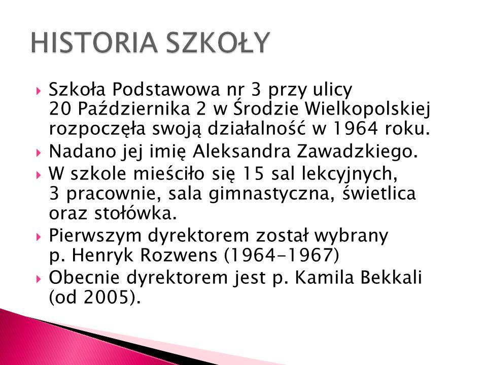 HISTORIA SZKOŁY Szkoła Podstawowa nr 3 przy ulicy 20 Października 2 w Środzie Wielkopolskiej rozpoczęła swoją działalność w 1964 roku.