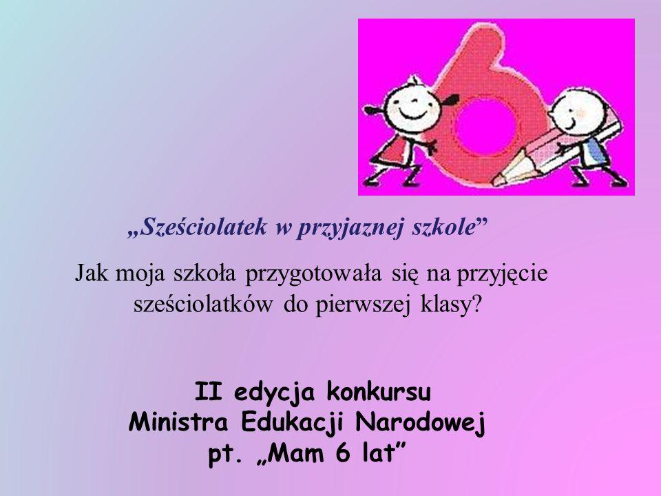 """""""Sześciolatek w przyjaznej szkole Ministra Edukacji Narodowej"""
