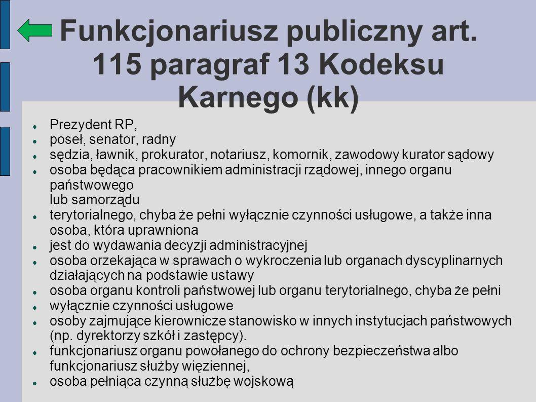 Funkcjonariusz publiczny art. 115 paragraf 13 Kodeksu Karnego (kk)