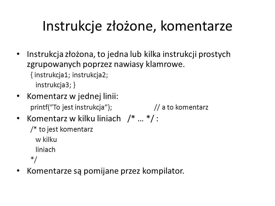 Instrukcje złożone, komentarze