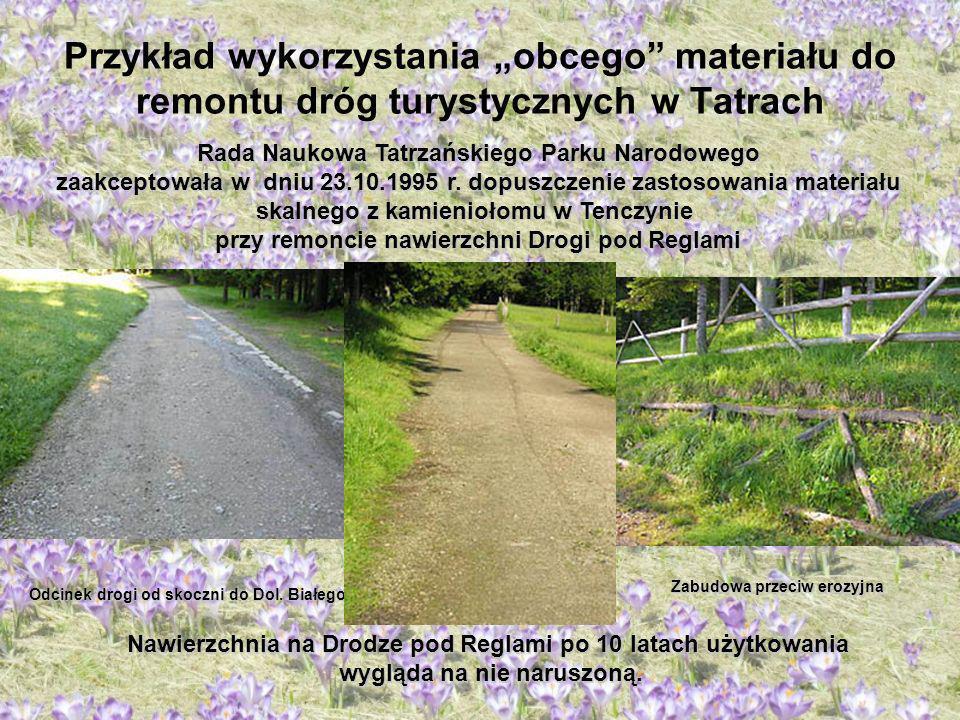 """Przykład wykorzystania """"obcego materiału do remontu dróg turystycznych w Tatrach"""
