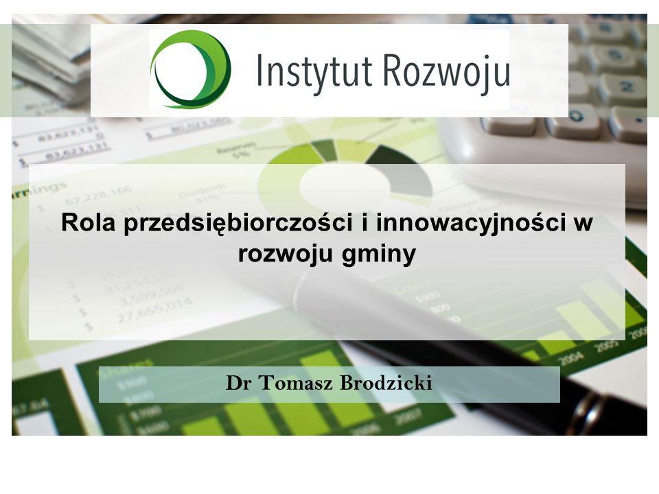 Rola przedsiębiorczości i innowacyjności w rozwoju gminy