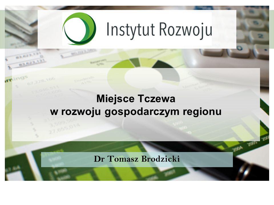 Miejsce Tczewa w rozwoju gospodarczym regionu
