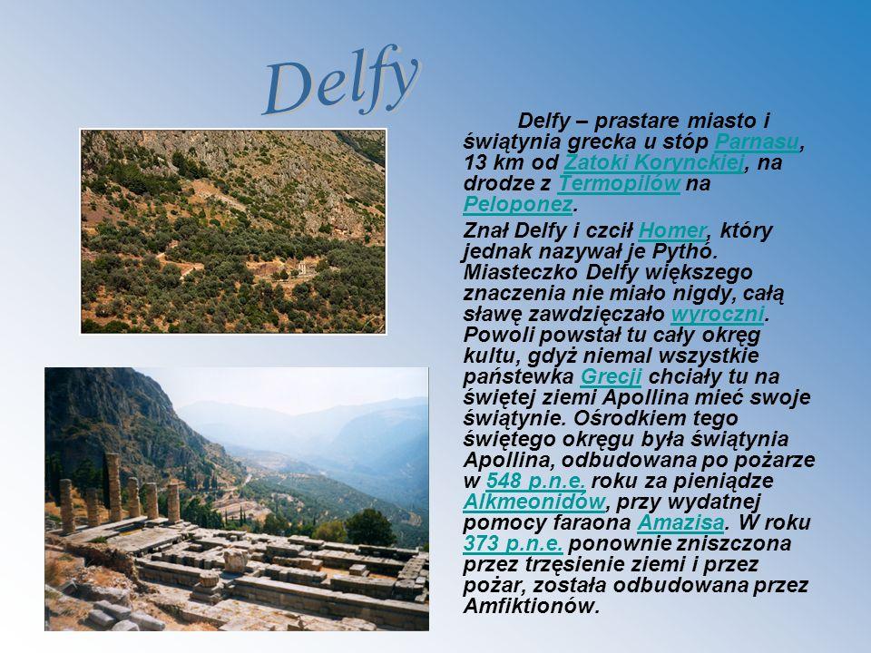 DelfyDelfy – prastare miasto i świątynia grecka u stóp Parnasu, 13 km od Zatoki Korynckiej, na drodze z Termopilów na Peloponez.
