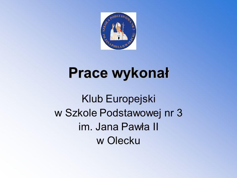 Klub Europejski w Szkole Podstawowej nr 3 im. Jana Pawła II w Olecku