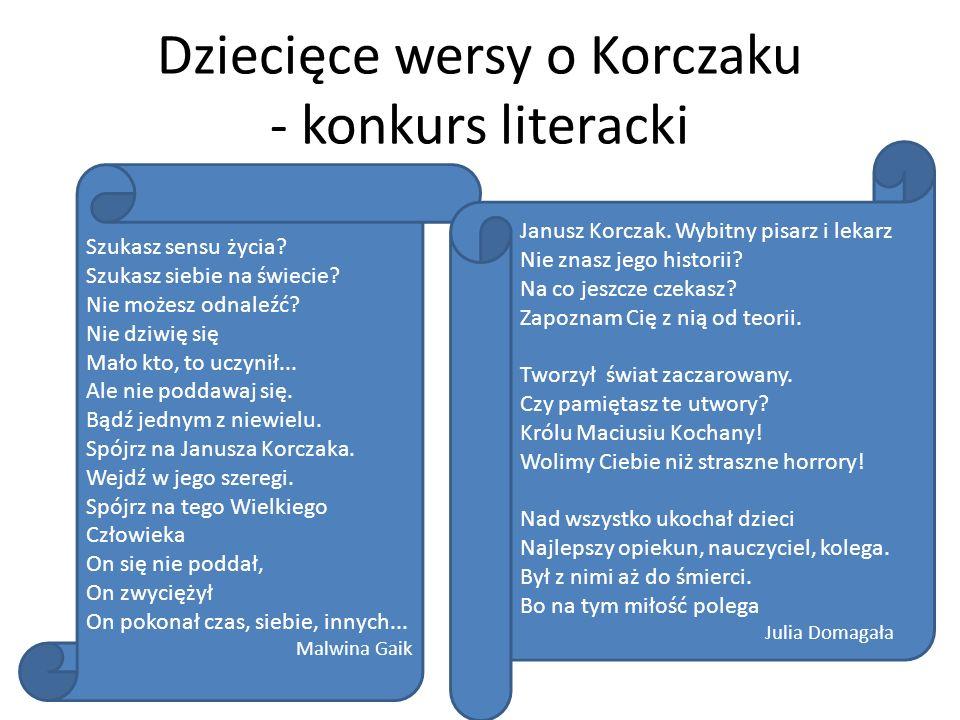 Dziecięce wersy o Korczaku - konkurs literacki
