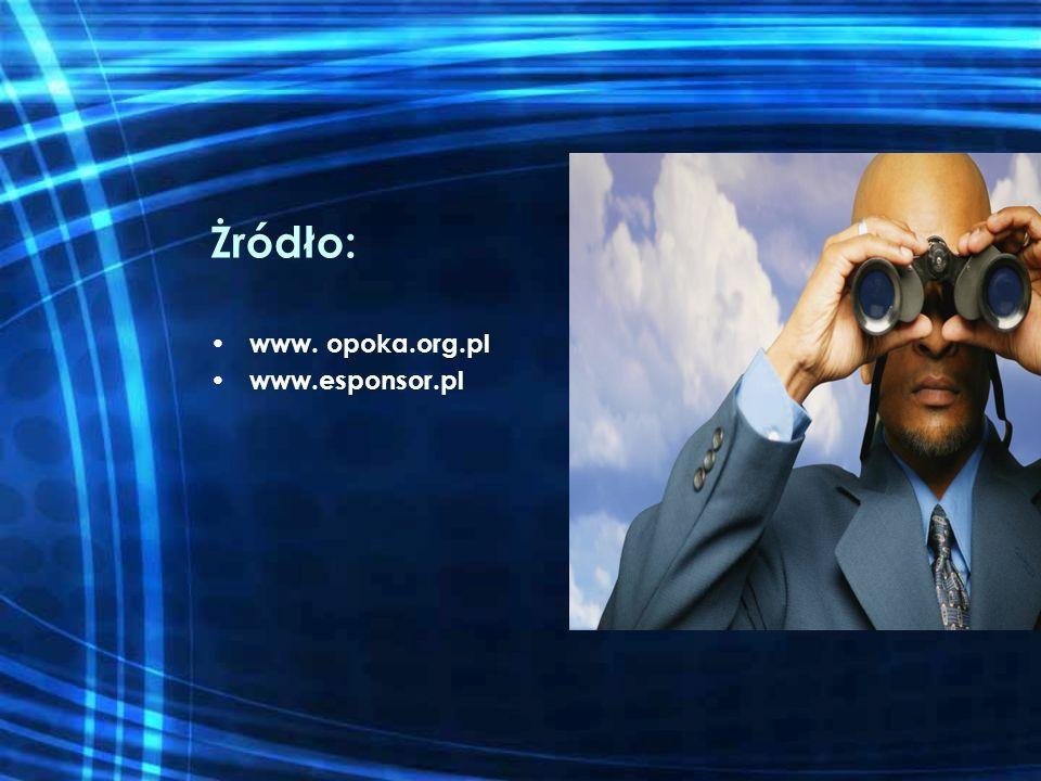 Żródło: www. opoka.org.pl www.esponsor.pl
