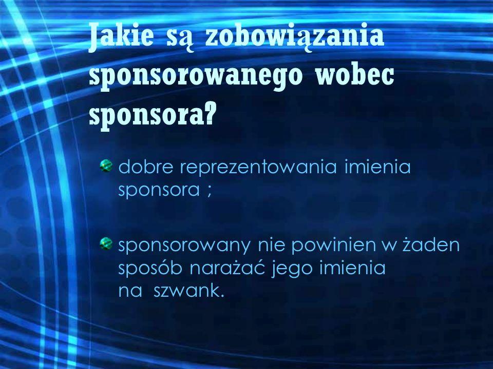 Jakie są zobowiązania sponsorowanego wobec sponsora
