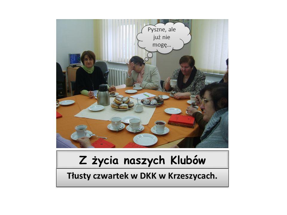 Tłusty czwartek w DKK w Krzeszycach.