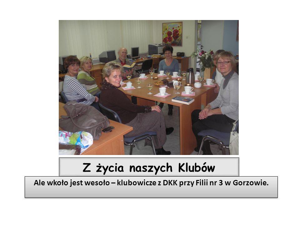 Ale wkoło jest wesoło – klubowicze z DKK przy Filii nr 3 w Gorzowie.