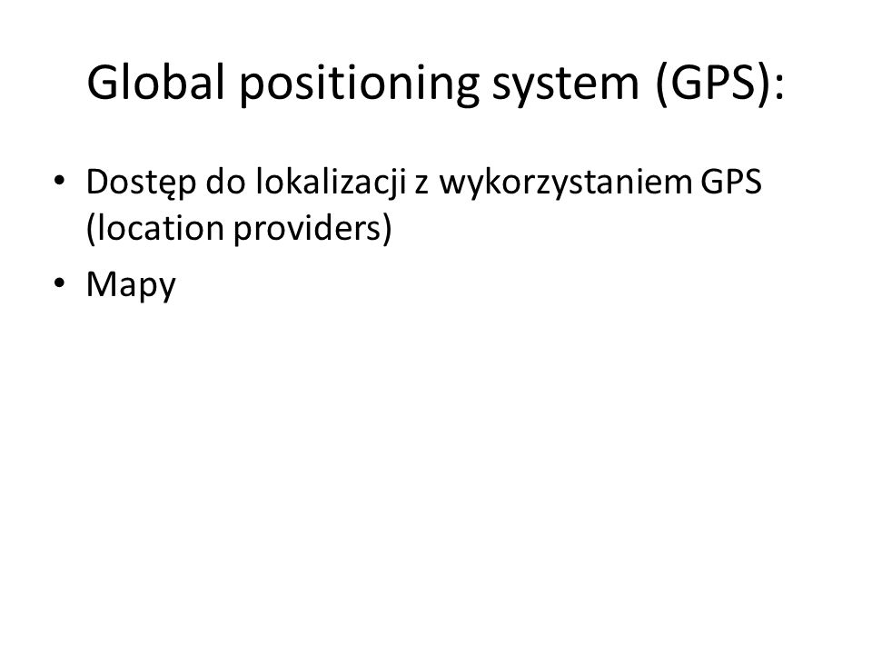 Global positioning system (GPS):