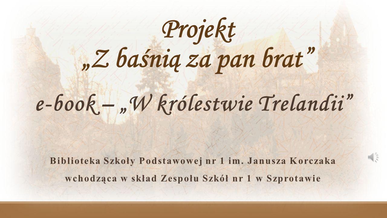 "Projekt ""Z baśnią za pan brat"