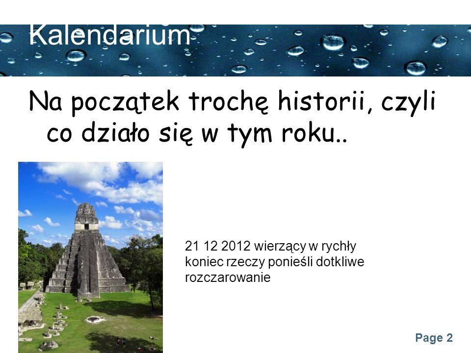 Kalendarium Na początek trochę historii, czyli co działo się w tym roku..