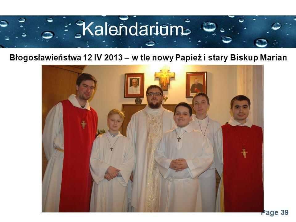 Błogosławieństwa 12 IV 2013 – w tle nowy Papież i stary Biskup Marian