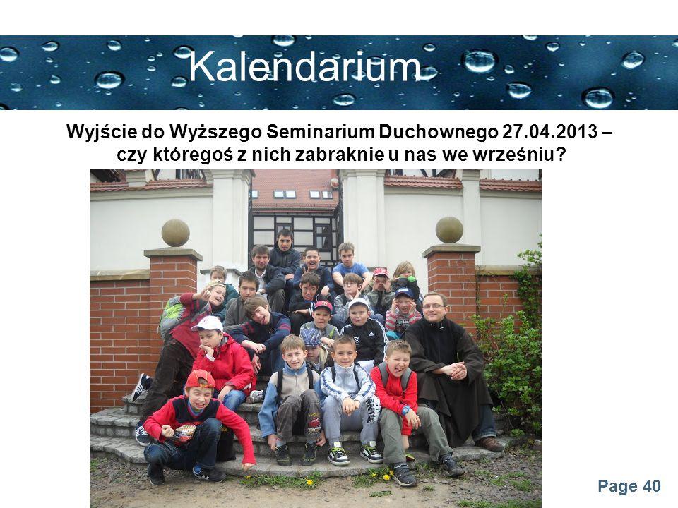 Kalendarium Wyjście do Wyższego Seminarium Duchownego 27.04.2013 –