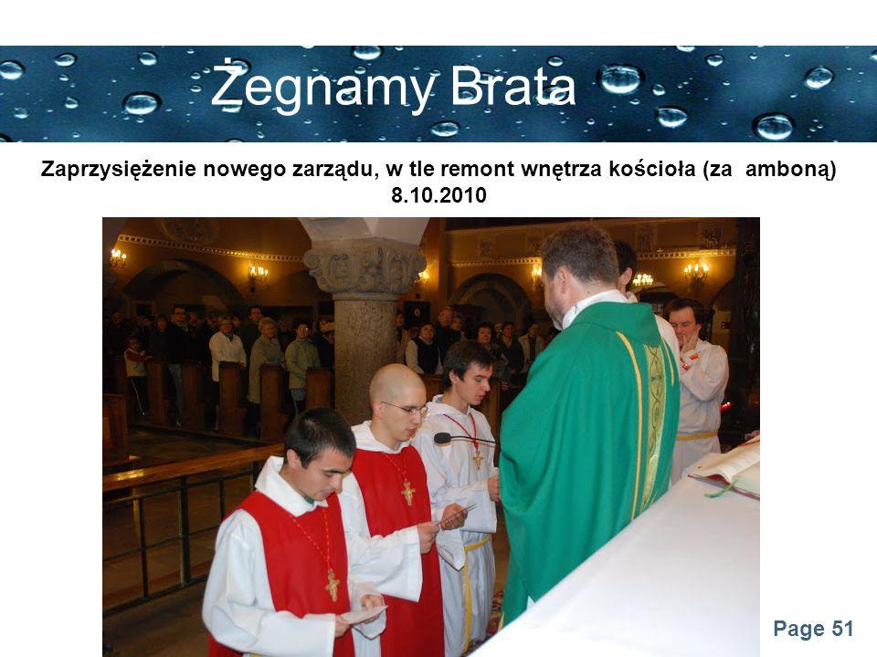 Żegnamy Brata Zaprzysiężenie nowego zarządu, w tle remont wnętrza kościoła (za amboną) 8.10.2010
