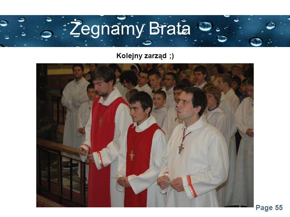 Żegnamy Brata Kolejny zarząd ;)