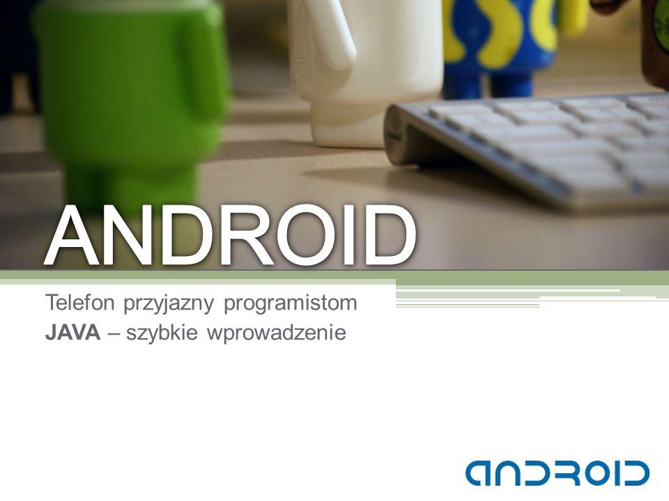 Telefon przyjazny programistom JAVA – szybkie wprowadzenie