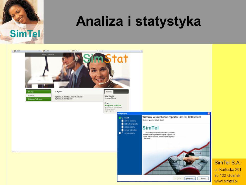 Analiza i statystyka SimTel S.A. ul. Kartuska 201 80-122 Gdańsk