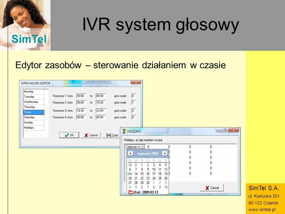 IVR system głosowy Edytor zasobów – sterowanie działaniem w czasie