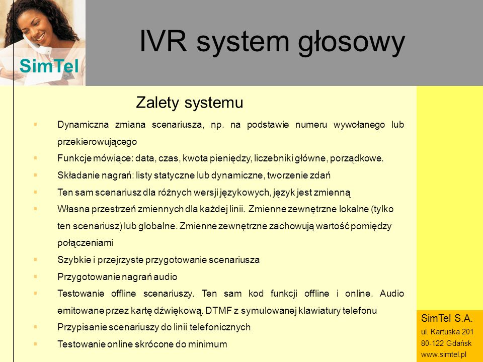 IVR system głosowy Zalety systemu SimTel S.A.