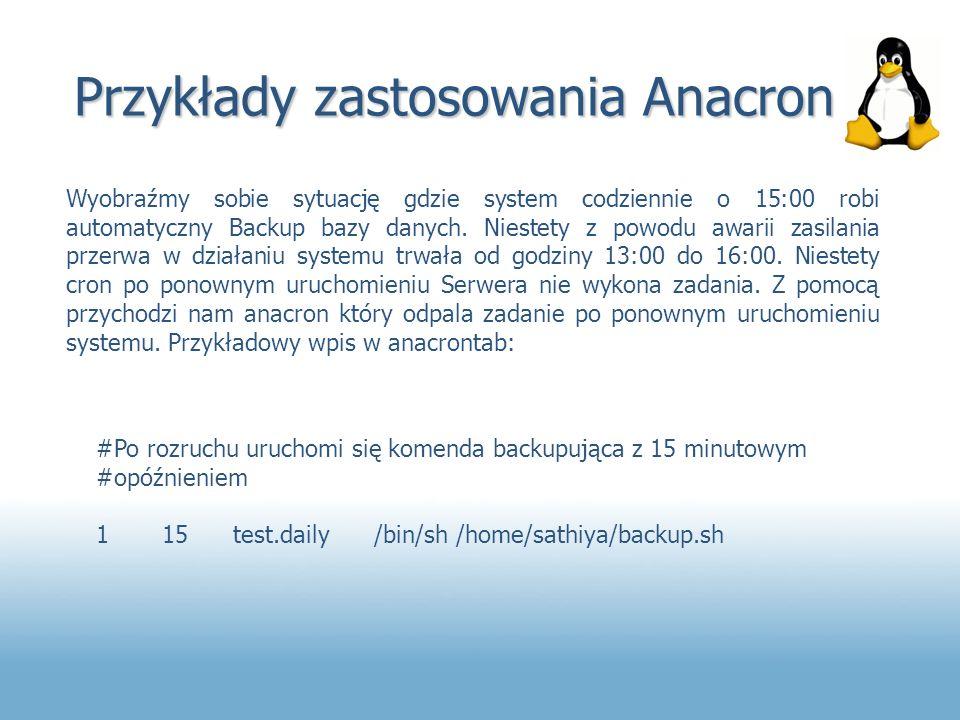 Przykłady zastosowania Anacron