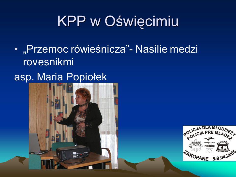 """KPP w Oświęcimiu """"Przemoc rówieśnicza - Nasilie medzi rovesnikmi"""