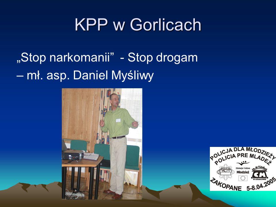 """KPP w Gorlicach """"Stop narkomanii - Stop drogam"""