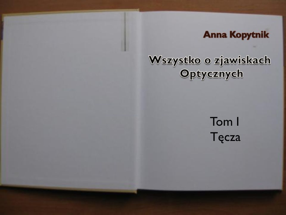 Tom I Tęcza Jasiu w domu sprawdza materiał, który dostał od Pani Profesor. 22