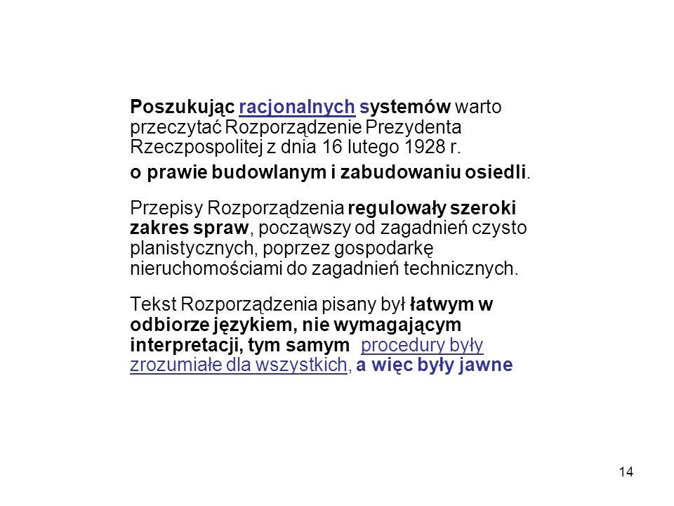 Poszukując racjonalnych systemów warto przeczytać Rozporządzenie Prezydenta Rzeczpospolitej z dnia 16 lutego 1928 r.