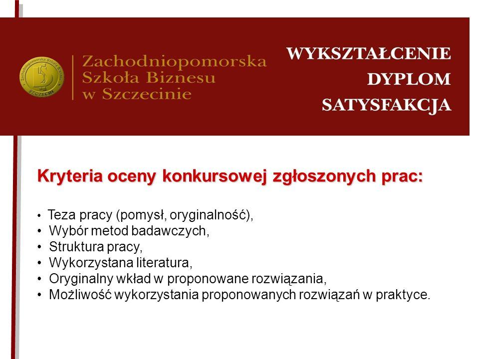 Kryteria oceny konkursowej zgłoszonych prac: