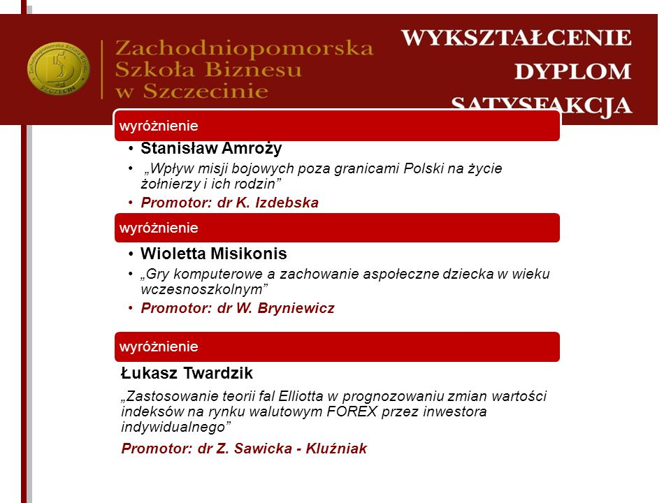 Stanisław Amroży Wioletta Misikonis Łukasz Twardzik wyróżnienie