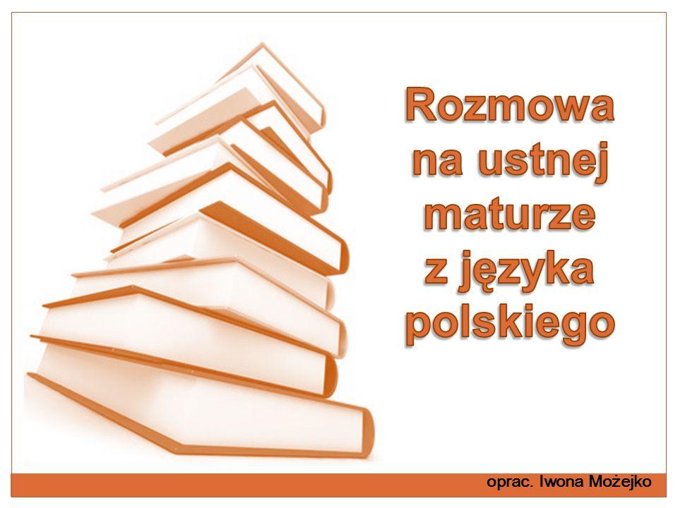 Rozmowa na ustnej maturze z języka polskiego