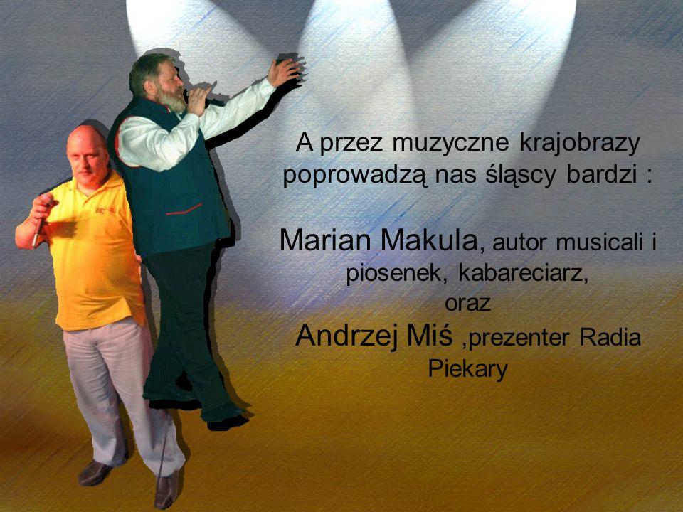 Marian Makula, autor musicali i piosenek, kabareciarz,