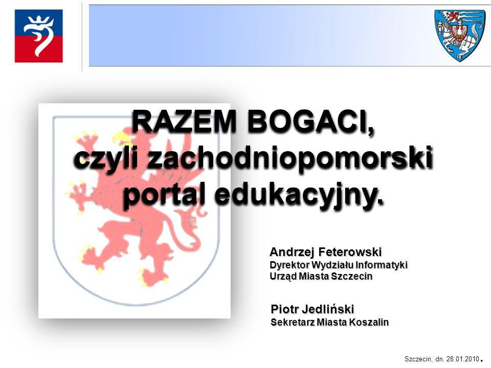 RAZEM BOGACI, czyli zachodniopomorski portal edukacyjny.