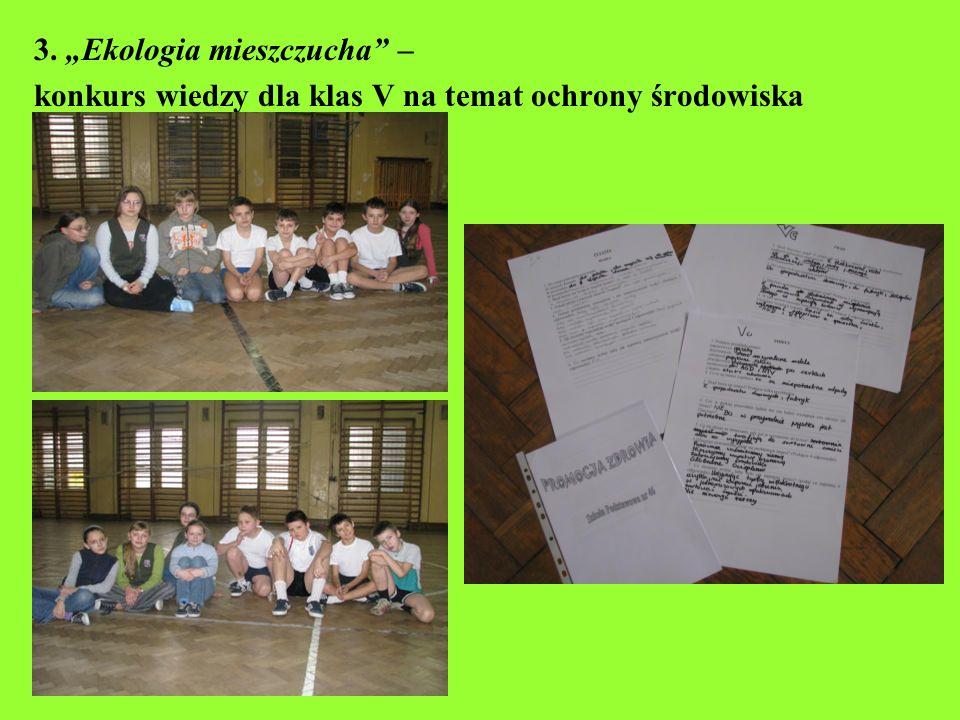 """3. """"Ekologia mieszczucha –"""