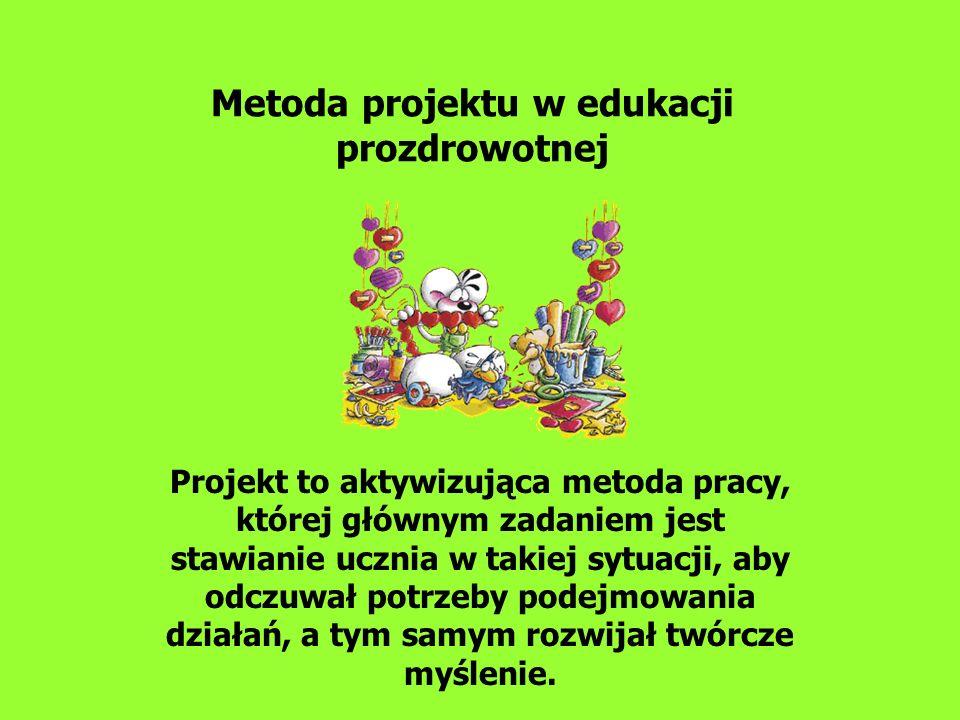 Metoda projektu w edukacji prozdrowotnej