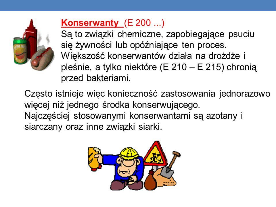 Konserwanty (E 200 ...) Są to związki chemiczne, zapobiegające psuciu się żywności lub opóźniające ten proces.